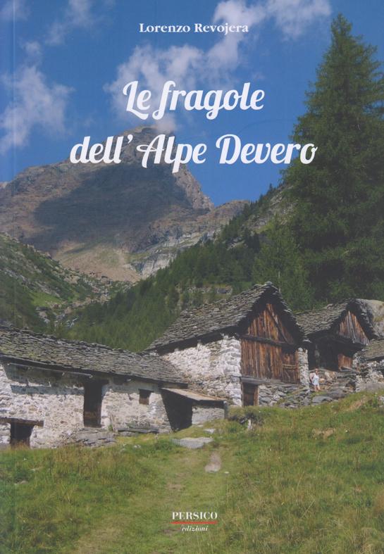 LE FRAGOLE DELL`ALPE DEVERO