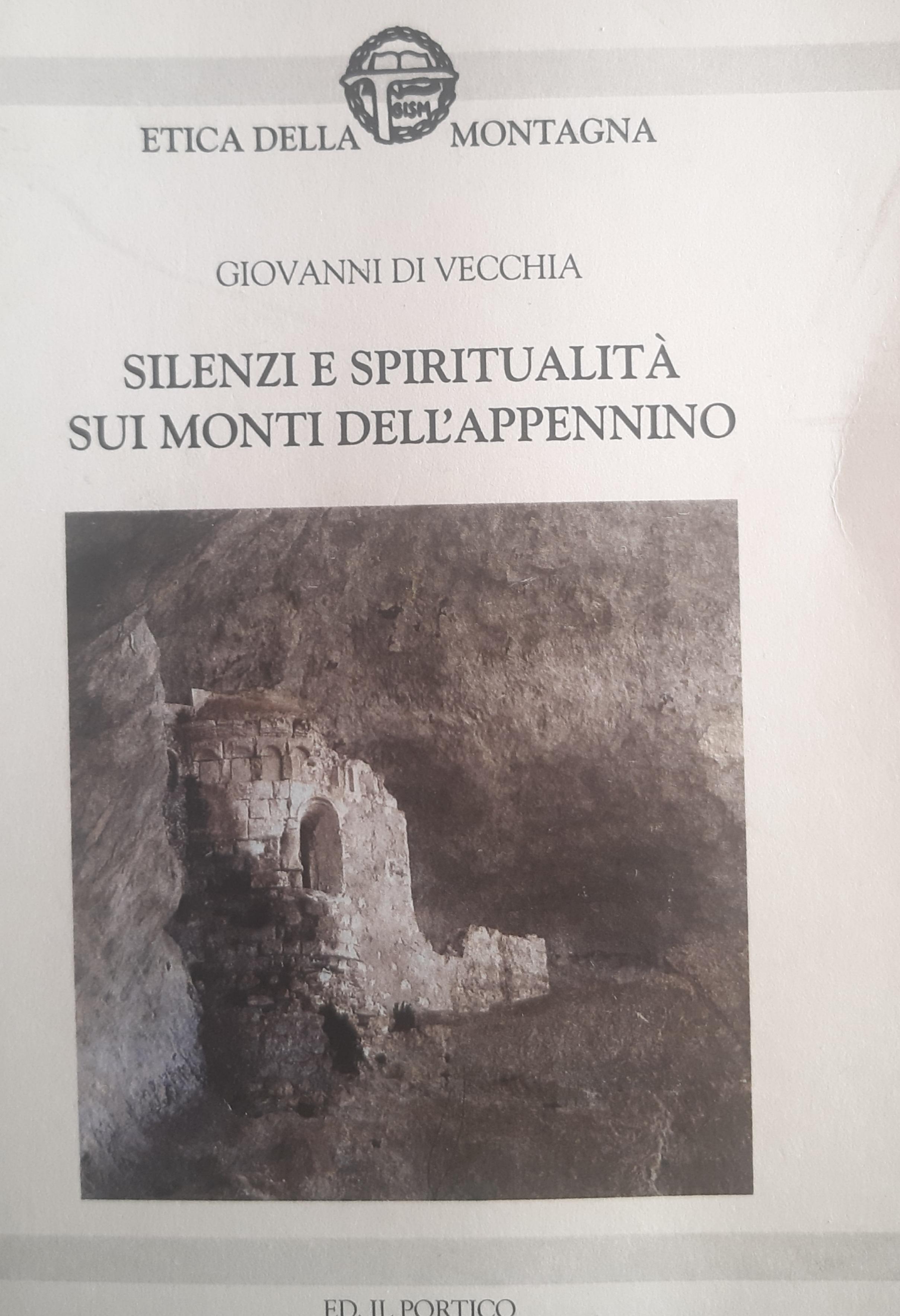 SILENZI E SPIRITUALITA` SUI MONTI DELL`APPENNINO
