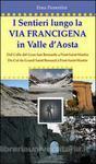 La Via Francigena in Valle d`Aosta