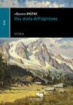 Una Storia dell`Alpinismo