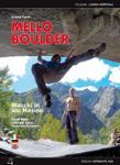 Mello Boulder, Yogarrampicata